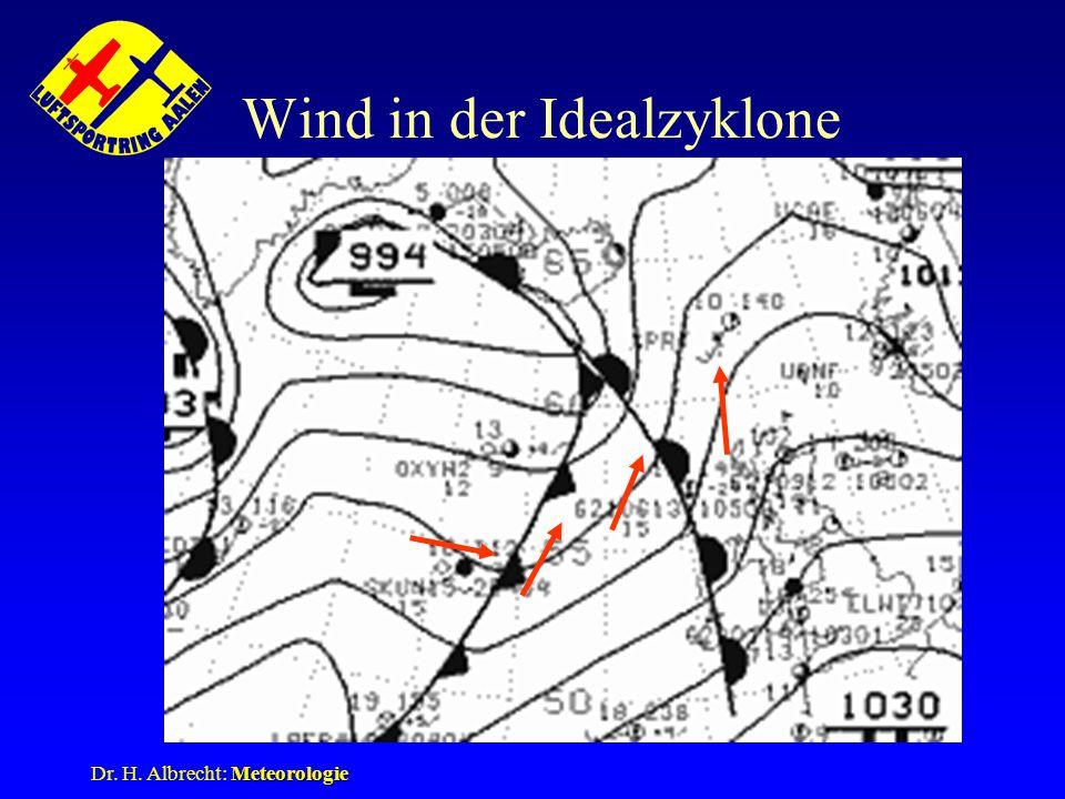 Meteorologie Dr. H. Albrecht: Meteorologie Wind in der Idealzyklone