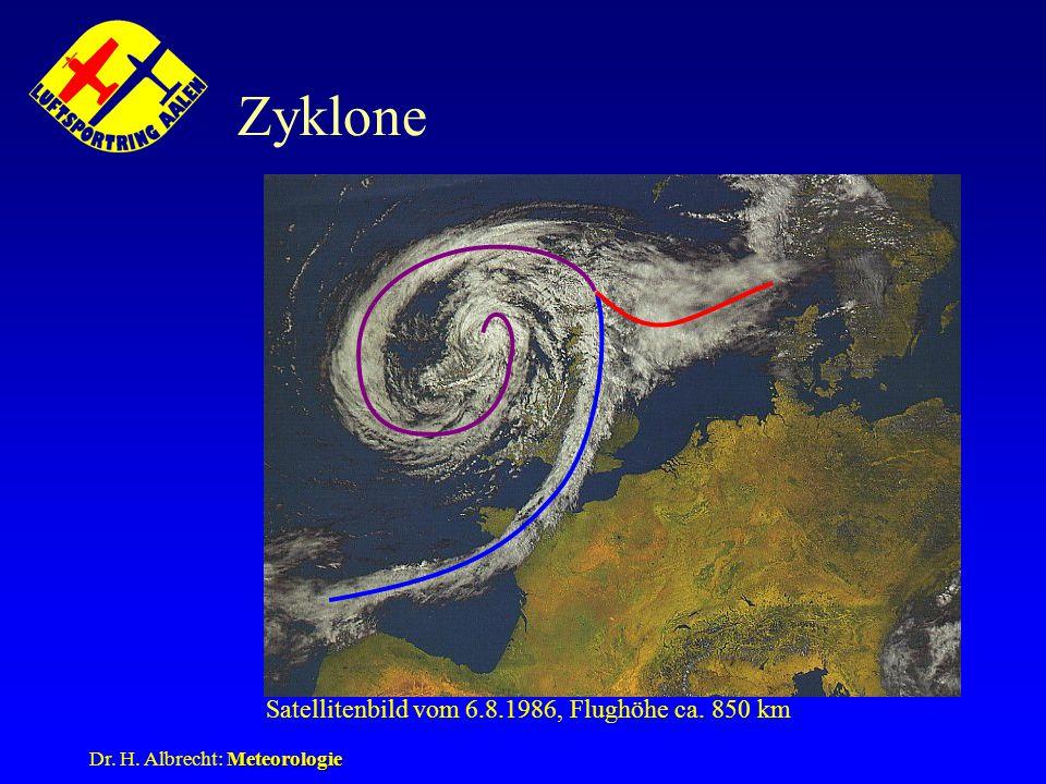 Meteorologie Dr. H. Albrecht: Meteorologie Zyklone Satellitenbild vom 6.8.1986, Flughöhe ca. 850 km