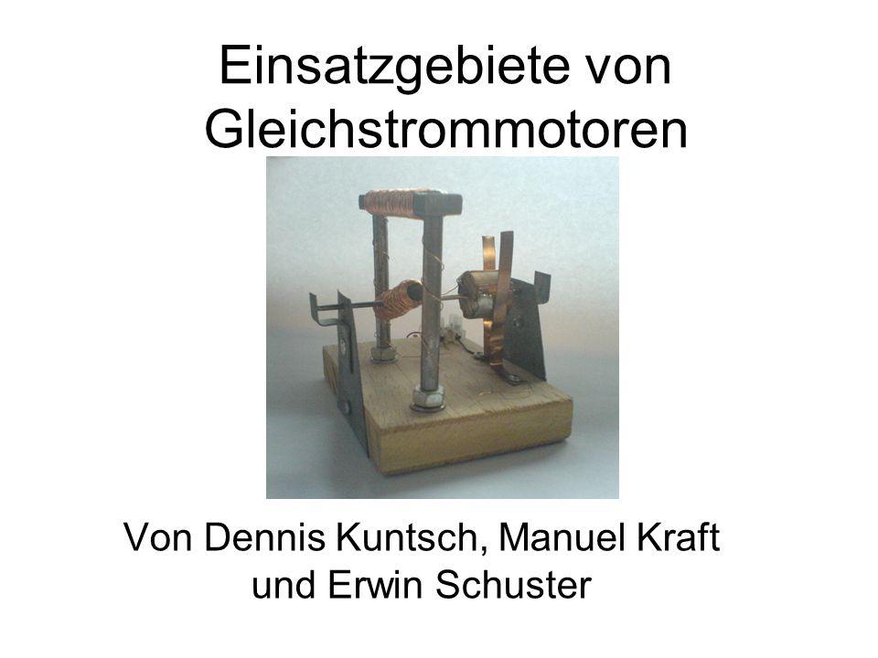Inhalte: 1.Einsatzgebiete von GleichstrommotorenSeite 2 2.