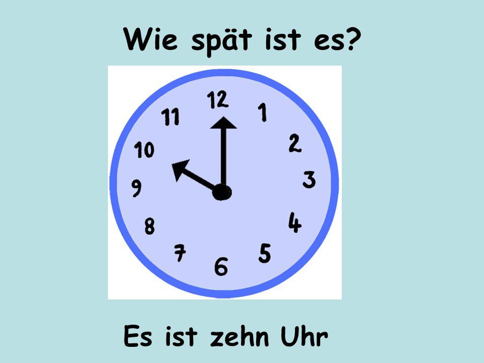 Es ist acht Uhr Wie spät ist es?