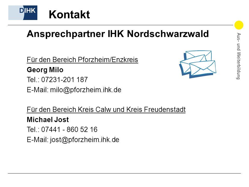 Kontakt Ansprechpartner IHK Nordschwarzwald Für den Bereich Pforzheim/Enzkreis Georg Milo Tel.: 07231-201 187 E-Mail: milo@pforzheim.ihk.de Für den Be