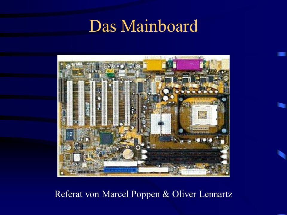 Das Mainboard Referat von Marcel Poppen & Oliver Lennartz
