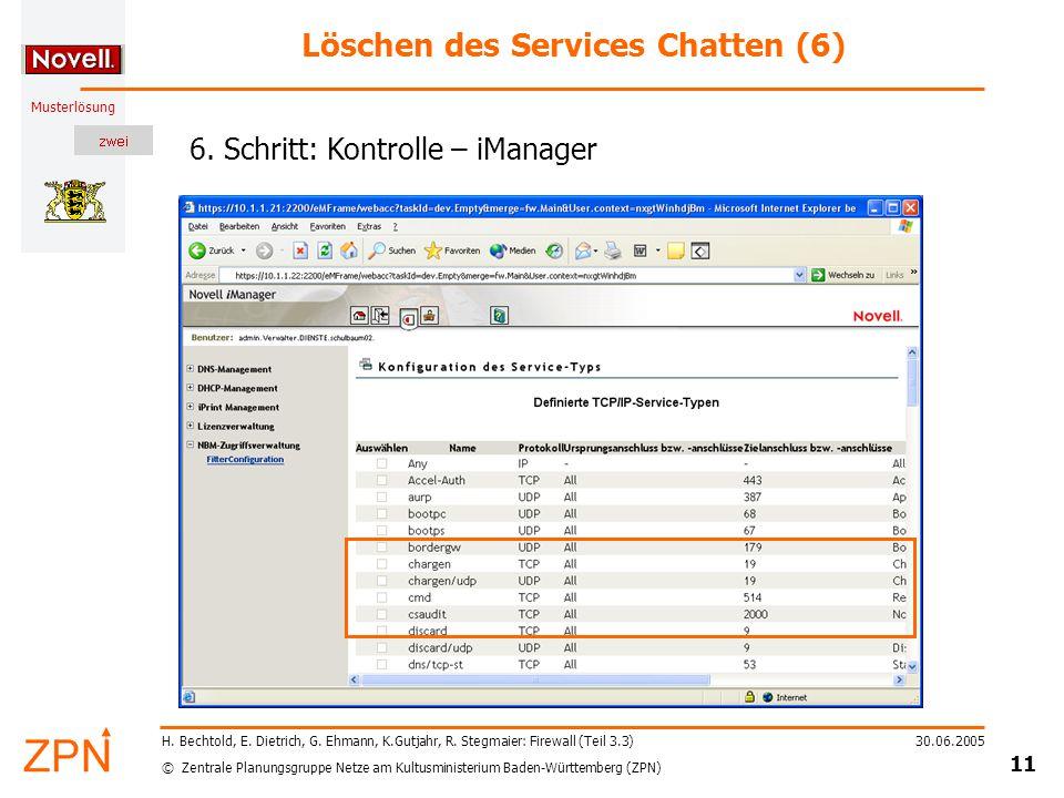 © Zentrale Planungsgruppe Netze am Kultusministerium Baden-Württemberg (ZPN) Musterlösung 30.06.2005 11 H.