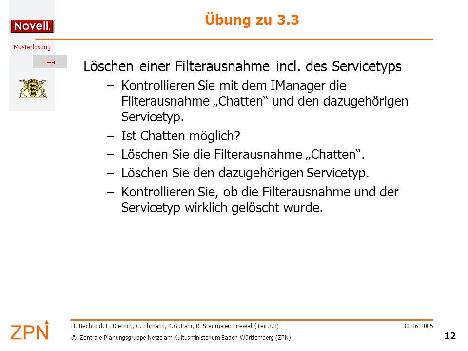 © Zentrale Planungsgruppe Netze am Kultusministerium Baden-Württemberg (ZPN) Musterlösung 30.06.2005 12 H.