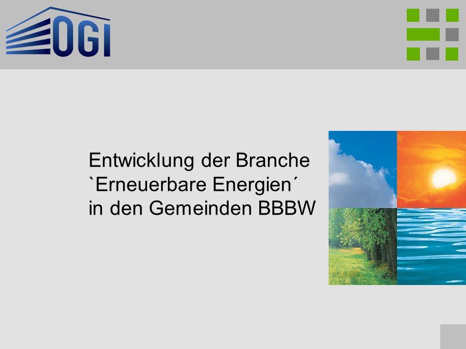 Entwicklung der Branche `Erneuerbare Energien´ in den Gemeinden BBBW