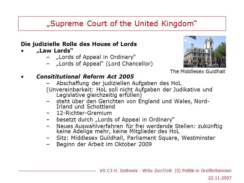 "VO C3 H. Gottweis - WiSe 2oo7/o8: (5) Politik in Großbritannien 22.11.2007 ""Supreme Court of the United Kingdom"" Die judizielle Rolle des House of Lor"