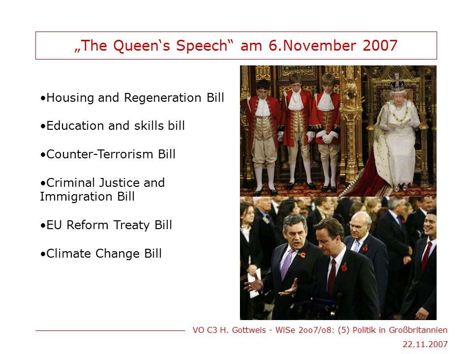 "VO C3 H. Gottweis - WiSe 2oo7/o8: (5) Politik in Großbritannien 22.11.2007 ""The Queen's Speech"" am 6.November 2007 Housing and Regeneration Bill Educa"