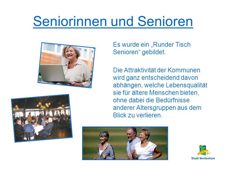 """Seniorinnen und Senioren Es wurde ein """"Runder Tisch Senioren"""" gebildet. Die Attraktivität der Kommunen wird ganz entscheidend davon abhängen, welche L"""