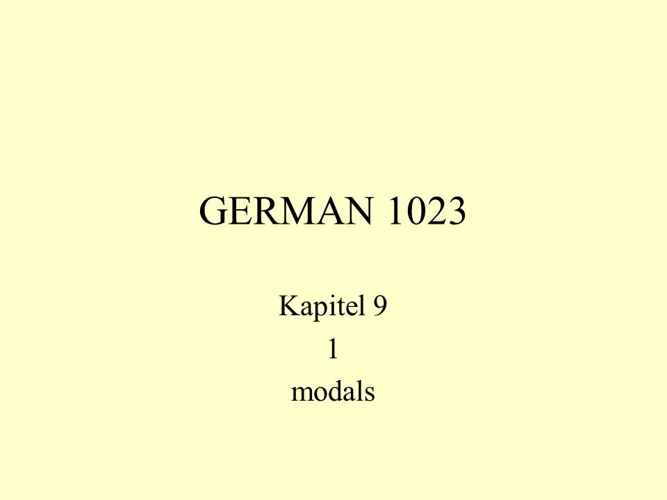GERMAN 1023 Kapitel 9 1 modals