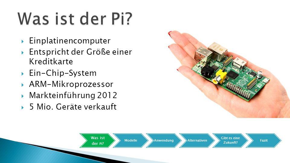  Banana Pi M2 ◦ -SoC: Allwinner A31s ◦ -Prozessor: ARM-Cortex-A7 (4 Kerne) ◦ -Grafikprozessor: PowerVR ◦ -4x USB ◦ -WLAN 802.11 b/g/n ◦ -Mikrofon-Eingang, 3,5mm Audioausgang Was ist der Pi .