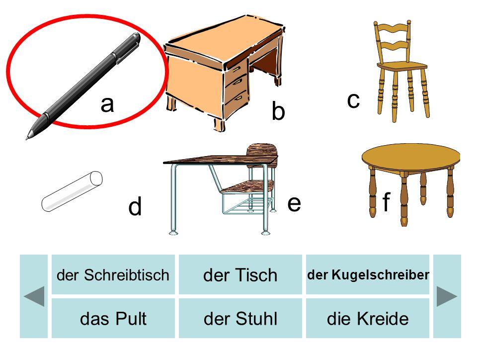 b c d e f a b die Fahneder Rechner der Computer die Landkarteder Rücksackdie Schere