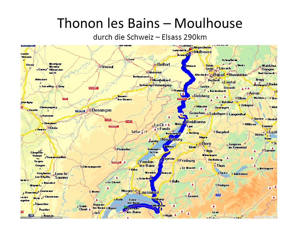 Thonon les Bains – Moulhouse durch die Schweiz – Elsass 290km