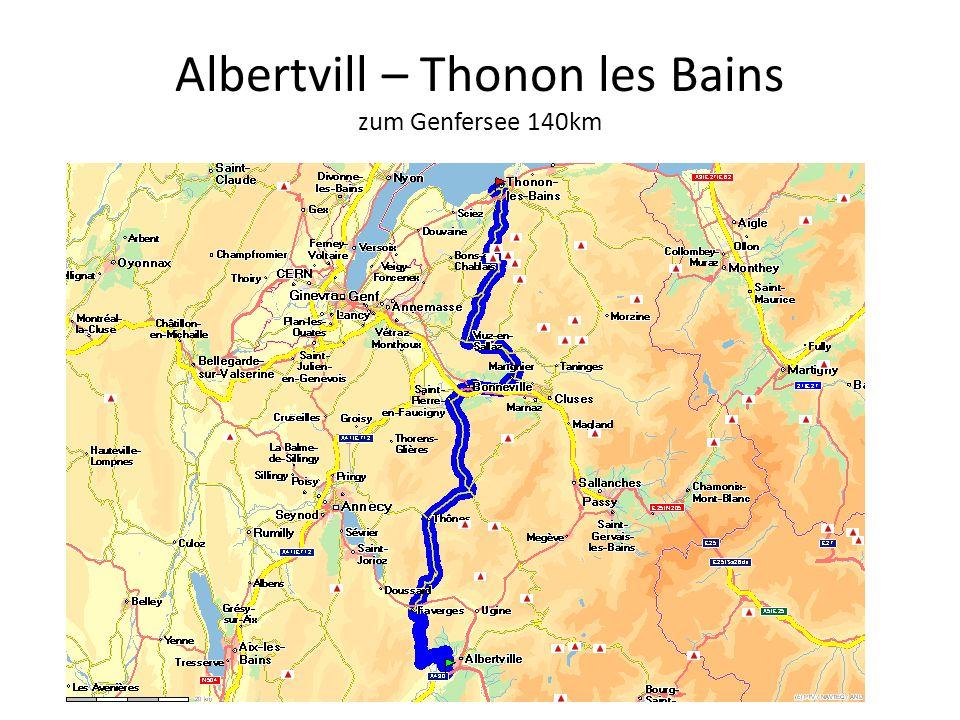 Albertvill – Thonon les Bains zum Genfersee 140km