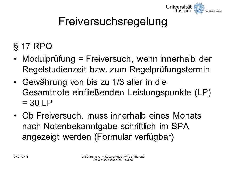 Freiversuchsregelung § 17 RPO Modulprüfung = Freiversuch, wenn innerhalb der Regelstudienzeit bzw.