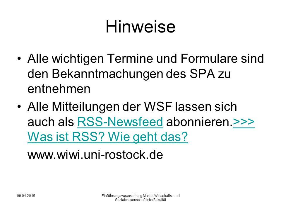Hinweise Alle wichtigen Termine und Formulare sind den Bekanntmachungen des SPA zu entnehmen Alle Mitteilungen der WSF lassen sich auch als RSS-Newsfeed abonnieren.>>> Was ist RSS.