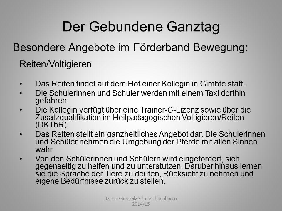 Der Gebundene Ganztag Psychomotorische Förderung Die psychomotorische Förderung findet in der Sporthalle der Grundschule in Obersteinbeck statt.
