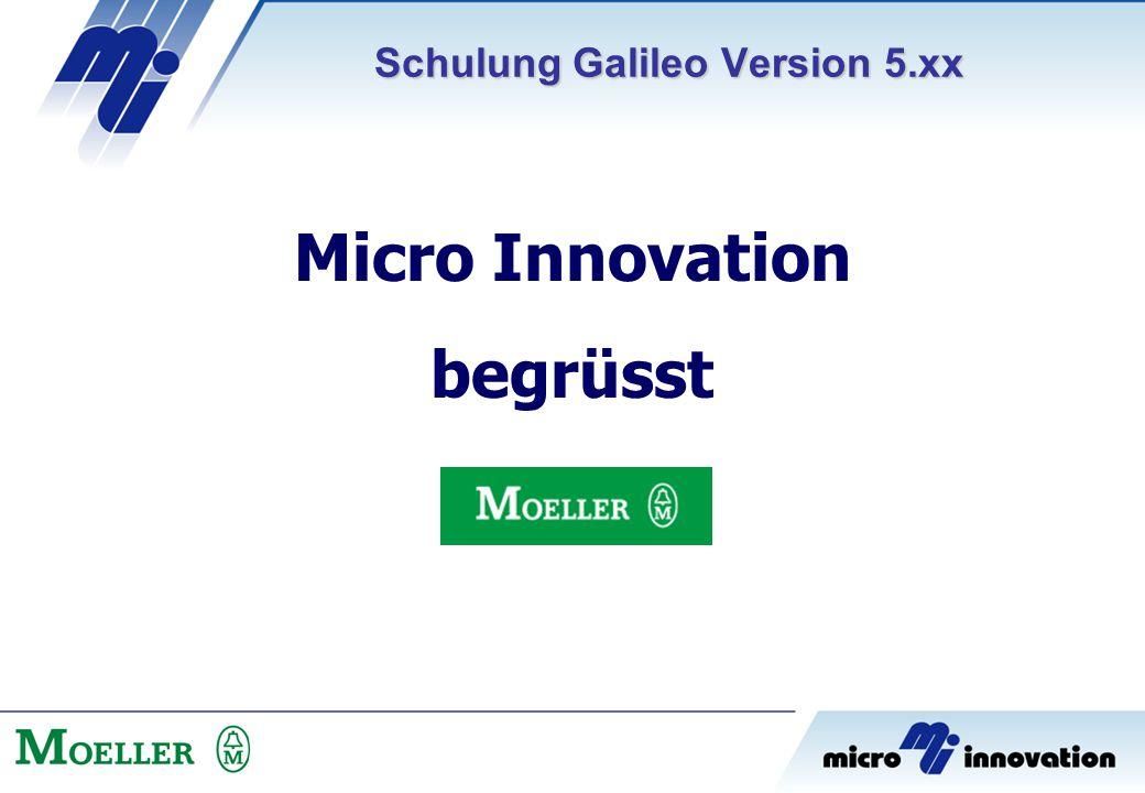 Schulung Galileo Version 5.xx Micro Innovation begrüsst