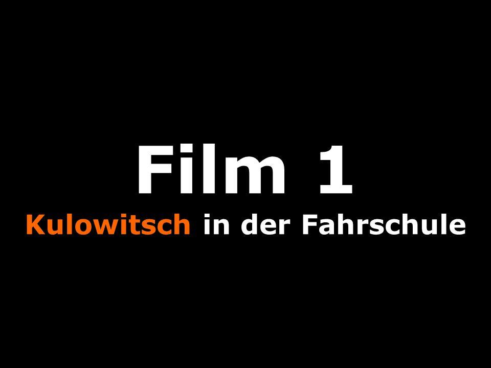 Film 1 Kulowitsch in der Fahrschule