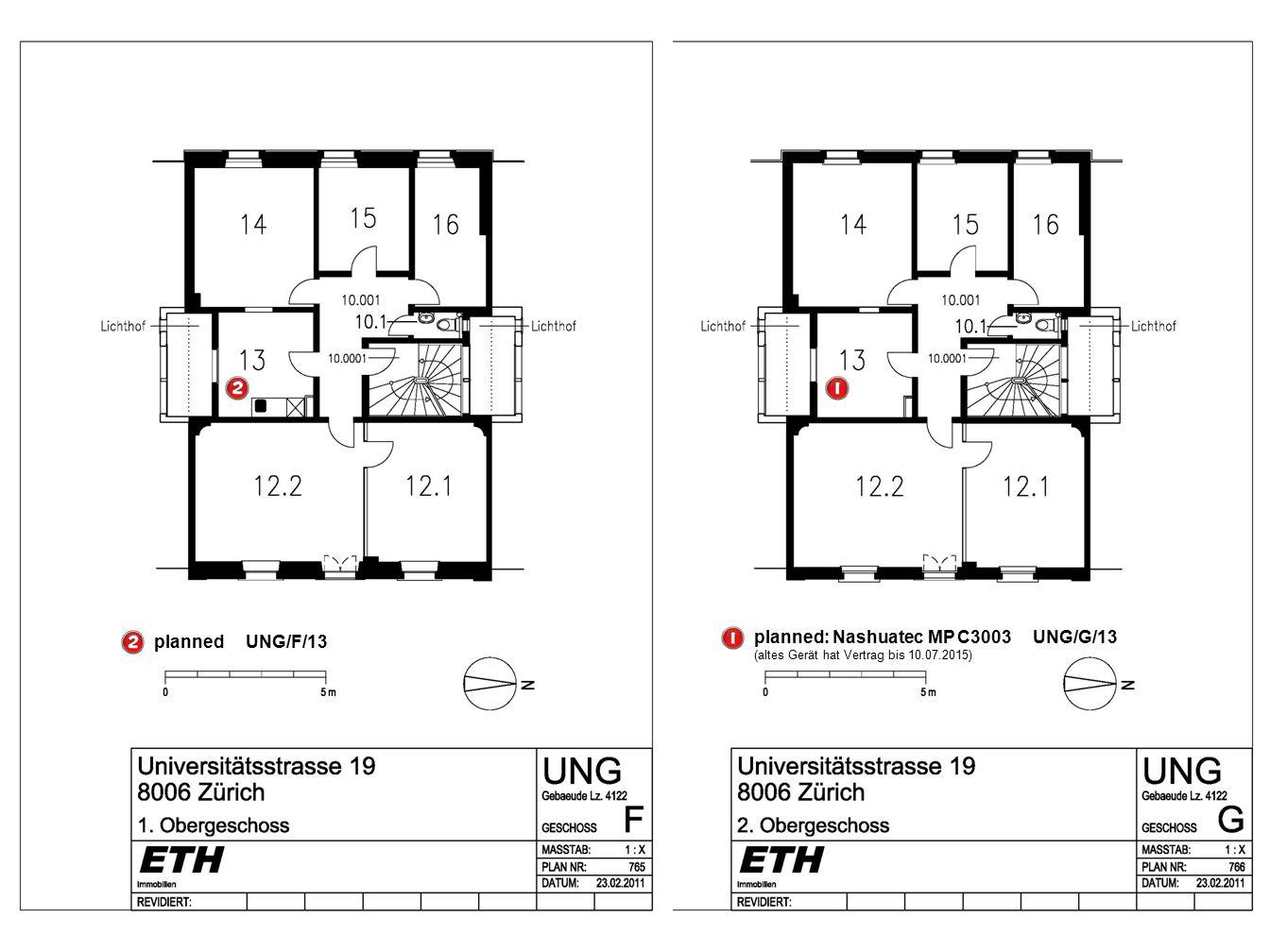 planned: Nashuatec MP C3003 UNG/G/13 (altes Gerät hat Vertrag bis 10.07.2015) planned UNG/F/13