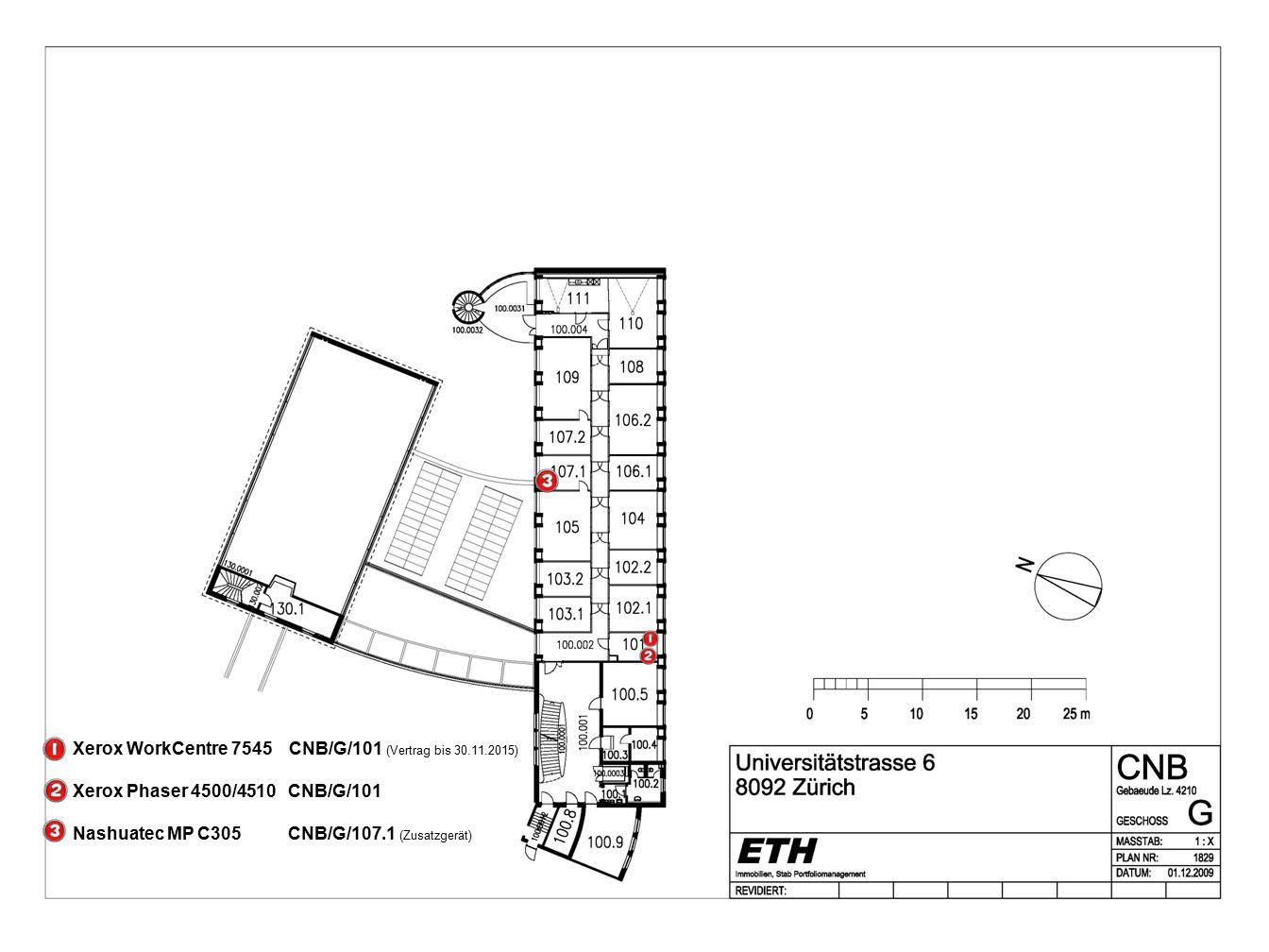Xerox WorkCentre 7545 CNB/G/101 (Vertrag bis 30.11.2015) Xerox Phaser 4500/4510 CNB/G/101 Nashuatec MP C305 CNB/G/107.1 (Zusatzgerät)