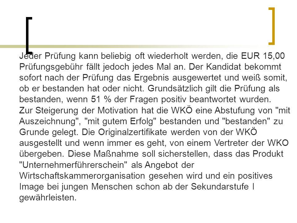 Informationen: Abteilung für Bildungspolitik in der Wirtschaftskammer Österreich Tel.