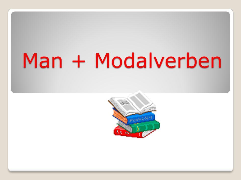 Man + Modalverben