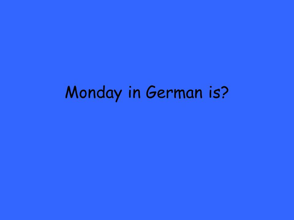 Wie sagt man Tomorrow is Thursday auf deutsch?