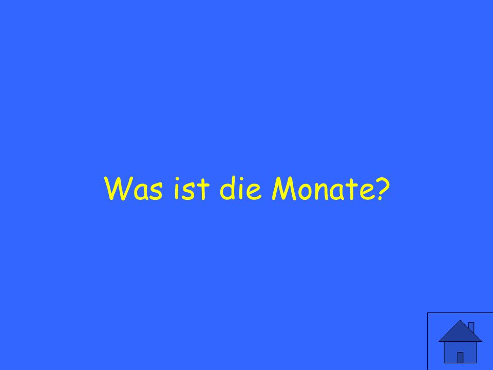 The word for Months in german is?