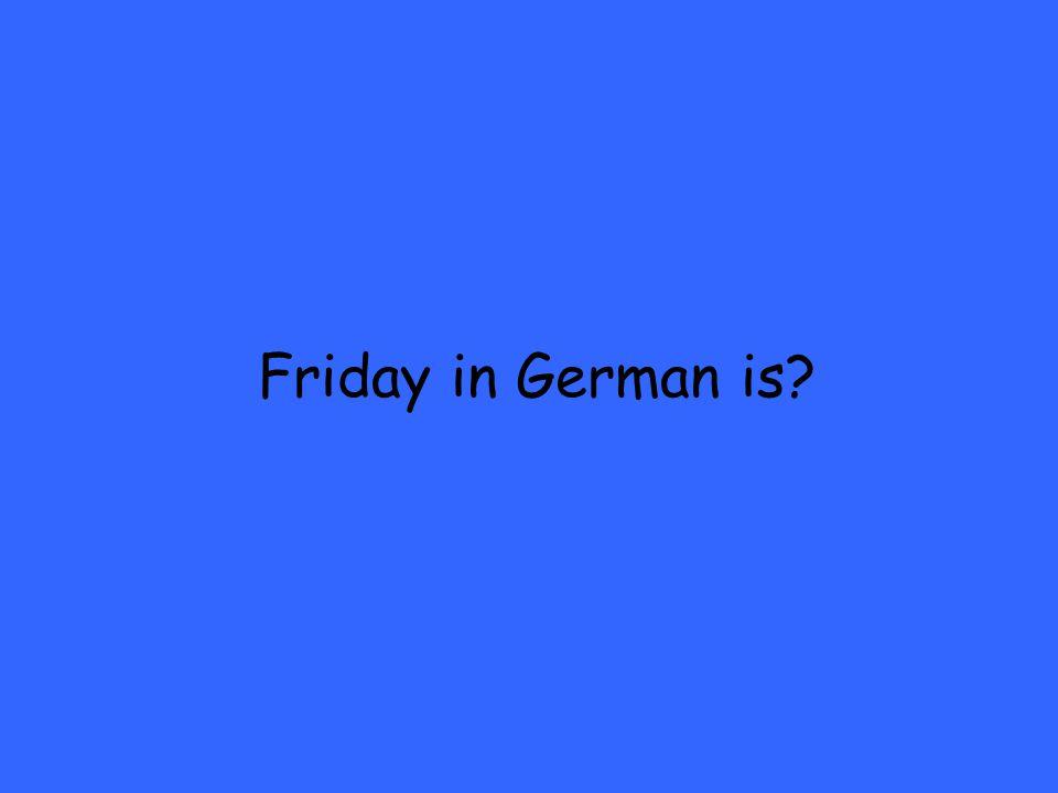 Friday in German is?