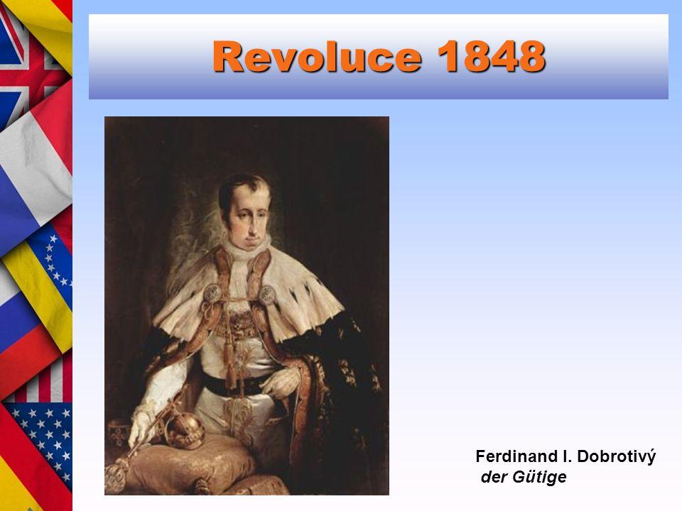 Revoluce 1848 Ferdinand I. Dobrotivý der Gütige