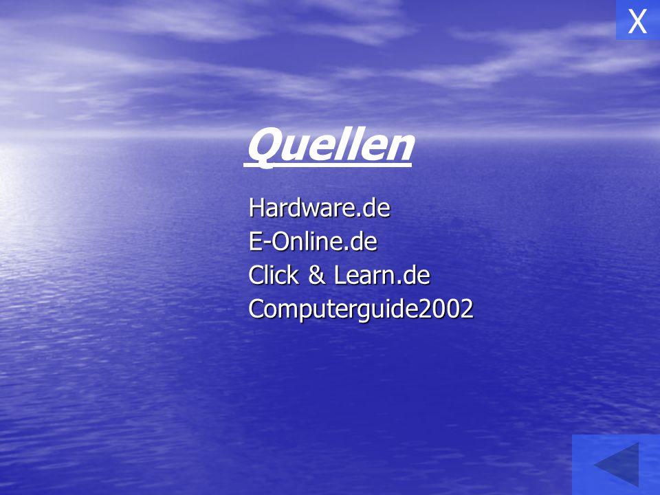 Hardware.deE-Online.de Click & Learn.de Computerguide2002 Quellen X