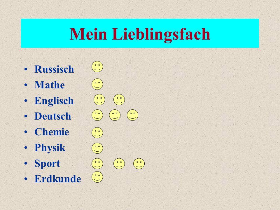 Mein Lieblingsfach Russisch Mathe Englisch Deutsch Chemie Physik Sport Erdkunde
