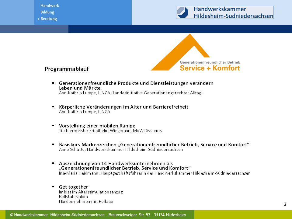 © Handwerkskammer Hildesheim-Südniedersachsen · Braunschweiger Str. 53 · 31134 Hildesheim 2