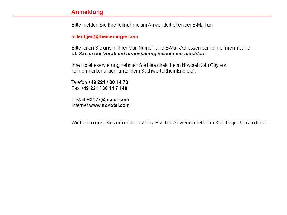 Anmeldung Bitte melden Sie Ihre Teilnahme am Anwendertreffen per E-Mail an m.lentges@rheinenergie.com Bitte teilen Sie uns in Ihrer Mail Namen und E-M
