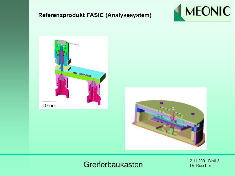 2.11.2001 Blatt 3 Dr. Roscher Referenzprodukt FASIC (Analysesystem) Greiferbaukasten