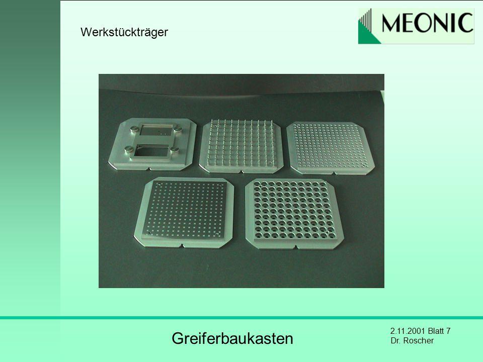 2.11.2001 Blatt 7 Dr. Roscher Werkstückträger Greiferbaukasten