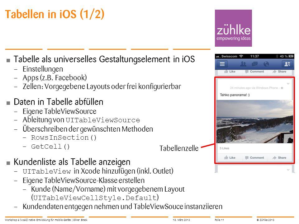 © Zühlke 2013 Tabelle als universelles Gestaltungselement in iOS – Einstellungen – Apps (z.B.