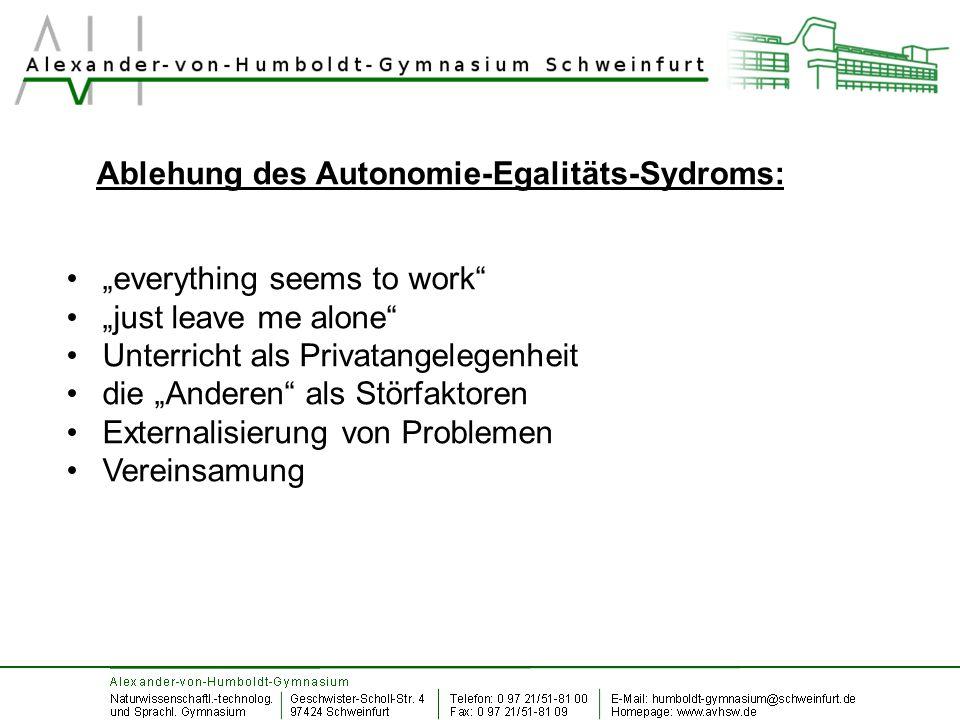 """""""everything seems to work"""" """"just leave me alone"""" Unterricht als Privatangelegenheit die """"Anderen"""" als Störfaktoren Externalisierung von Problemen Vere"""