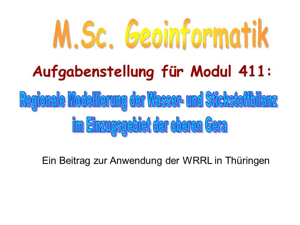 Holistische Landschaftssystemanalyse für die ausge- wählten Teileinzugsgebiete der Oberen Gera AP 2 Erstellung eines Pflichtenhefts für die Umsetzung der WRRL in der Oberen Gera.