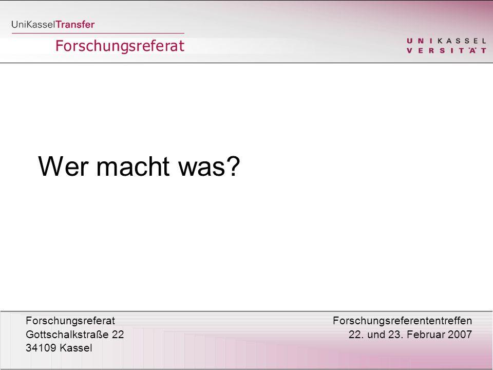 Forschungsreferat Forschungsreferententreffen Gottschalkstraße 22 22.