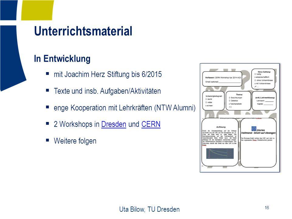 Unterrichtsmaterial 16 Uta Bilow, TU Dresden In Entwicklung  mit Joachim Herz Stiftung bis 6/2015  Texte und insb.