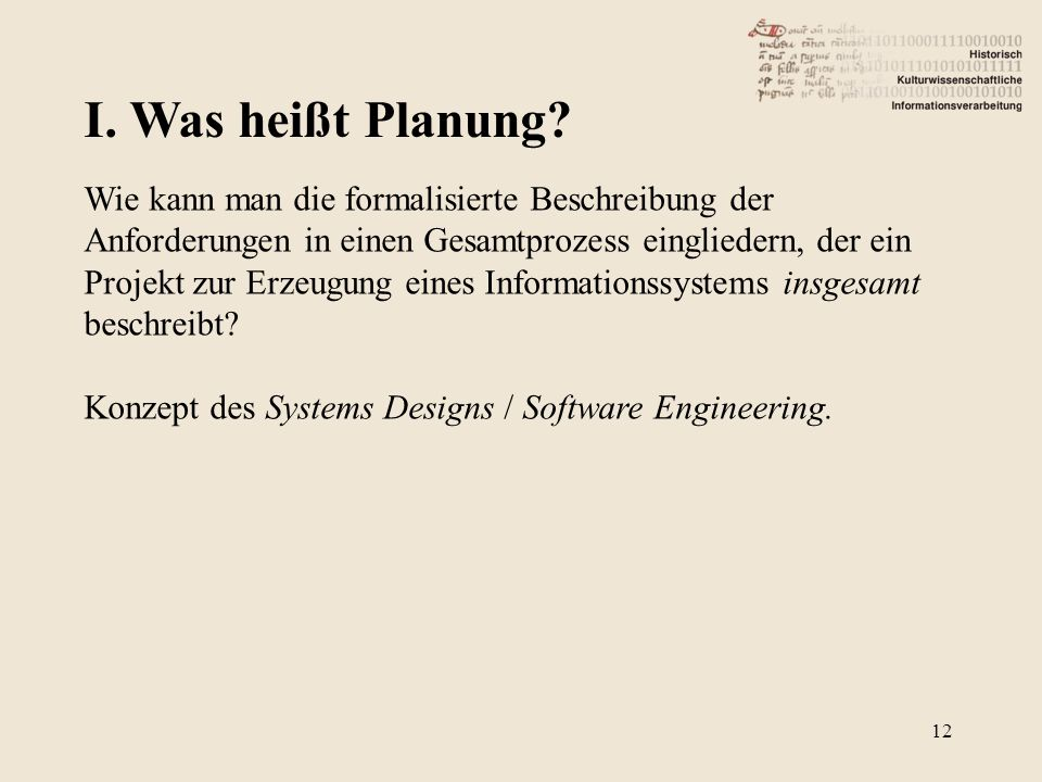 I.Was heißt Planung.