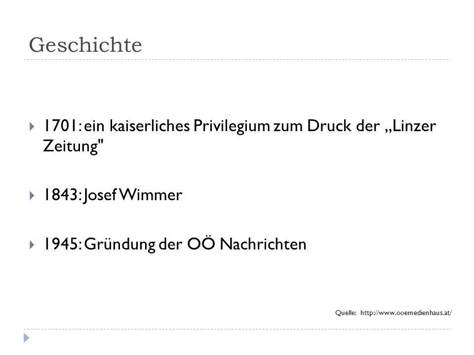 """Geschichte  1701: ein kaiserliches Privilegium zum Druck der """"Linzer Zeitung"""
