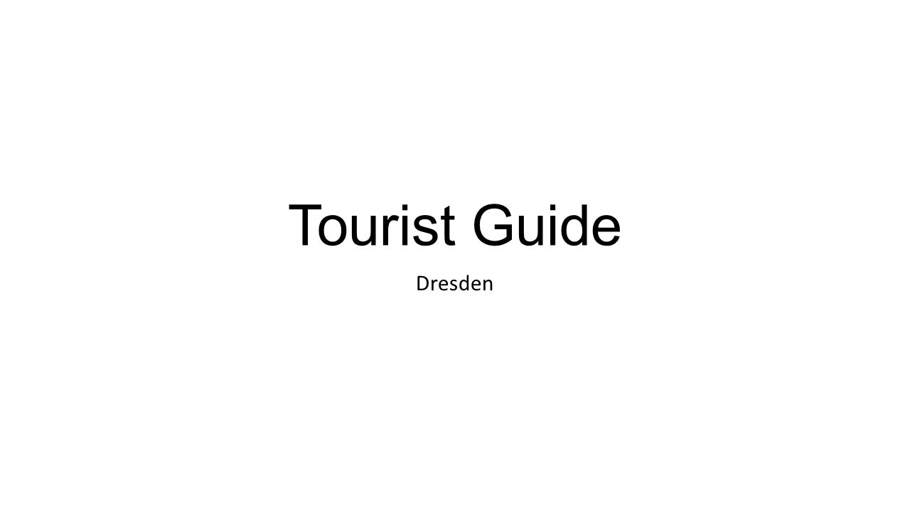 Tourist Guide Dresden
