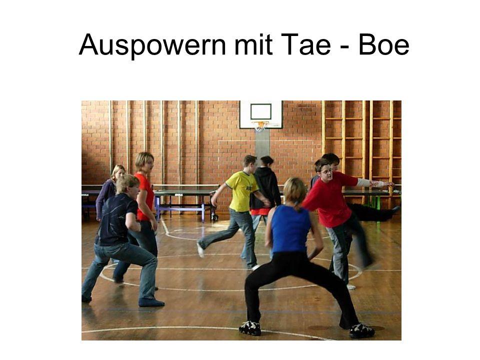 Auspowern mit Tae - Boe