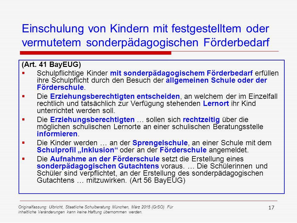 Originalfassung: Ulbricht, Staatliche Schulberatung München, März 2015 (GrSO) Für inhaltliche Veränderungen kann keine Haftung übernommen werden. 17 E