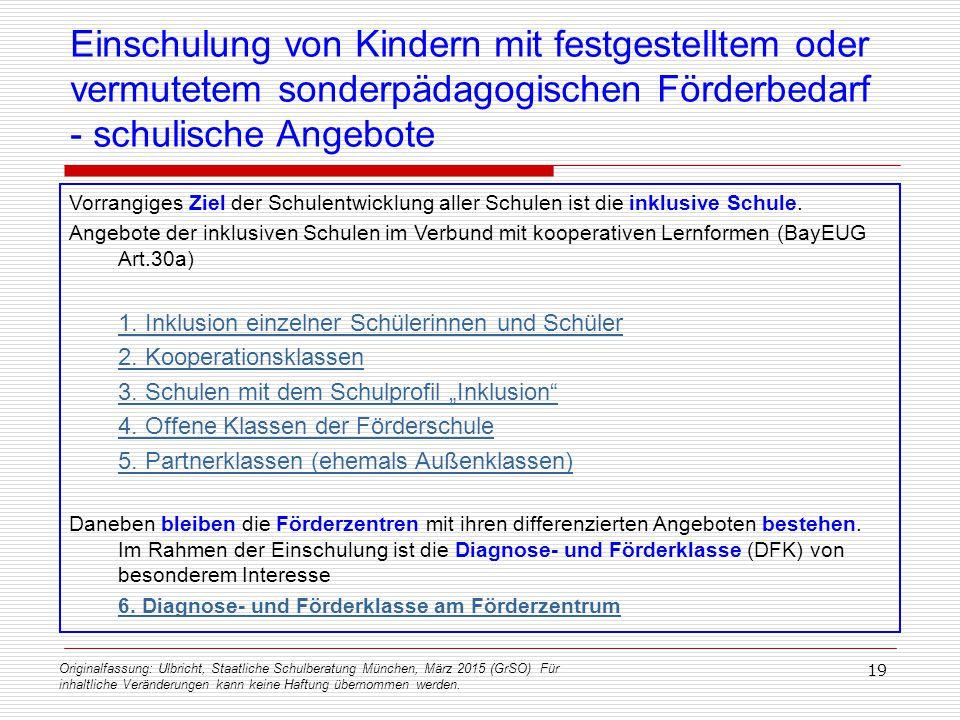 Originalfassung: Ulbricht, Staatliche Schulberatung München, März 2015 (GrSO) Für inhaltliche Veränderungen kann keine Haftung übernommen werden. 19 E