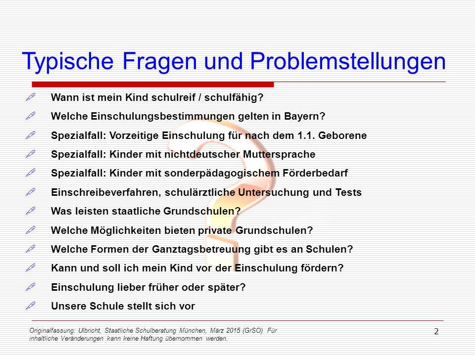 Originalfassung: Ulbricht, Staatliche Schulberatung München, März 2015 (GrSO) Für inhaltliche Veränderungen kann keine Haftung übernommen werden. 2 Ty