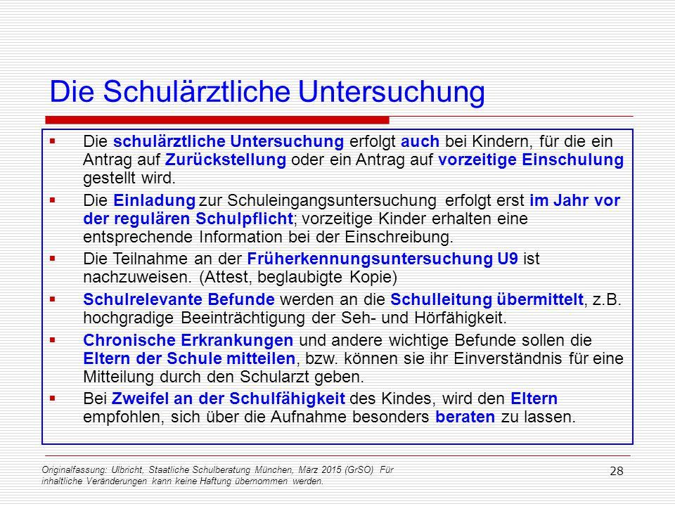 Originalfassung: Ulbricht, Staatliche Schulberatung München, März 2015 (GrSO) Für inhaltliche Veränderungen kann keine Haftung übernommen werden. 28 D