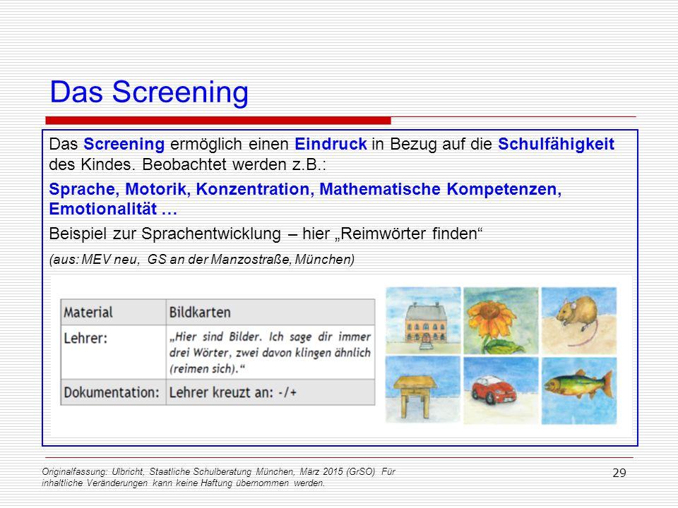 Originalfassung: Ulbricht, Staatliche Schulberatung München, März 2015 (GrSO) Für inhaltliche Veränderungen kann keine Haftung übernommen werden. 29 D